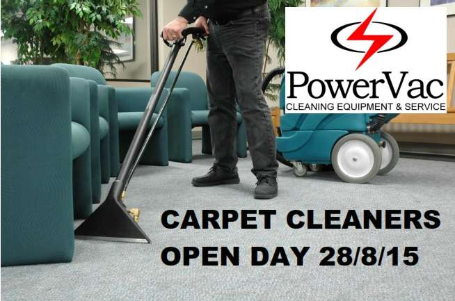 PowerVac Carpet Cleaners Open Day Friday August 28 2015