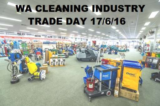 WA Cleaning Trade Day Friday 17th June 2016